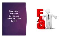 Frequently Asked Questions (FAQs) on Goods and Services Tax (GST)