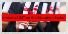 Impact of GST on the education sector